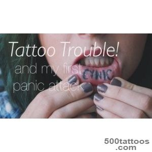 PR My inner lip tattoo gets me in troublefirst panic attack _18